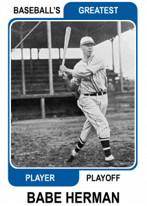 Babe-Herman-Card Baseballs Greatest Player Playoff