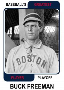 Buck-Freeman-Card Baseballs Greatest Player Playoff
