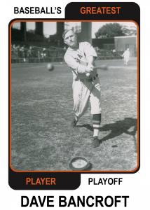 Dave-Bancroft-Card Baseballs Greatest Player Playoff