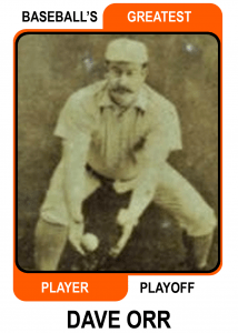 Dave Orr -Card Baseballs Greatest Player Playoff