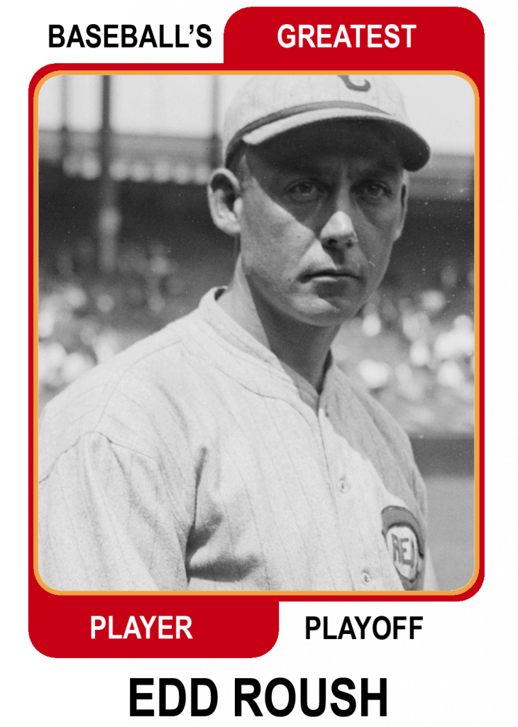Edd-Roush-Card Baseballs Greatest Player Playoff