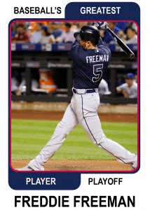 Freddie-Freeman-Card Baseballs Greatest Player Playoff