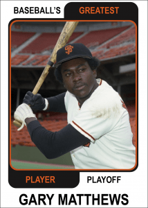 Gary-Matthews-Card Baseballs Greatest Player Playoff