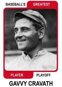 Gavvy-Cravath-Card Baseballs Greatest Player Playoff