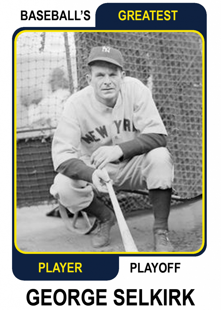 George-Selkirk-Card Baseballs Greatest Player Playoff