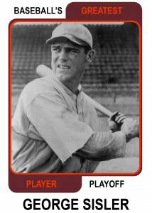 George Sisler -Greatest Player Playoff card