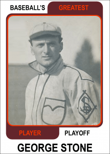 George-Stone-Card Baseballs Greatest Player Playoff