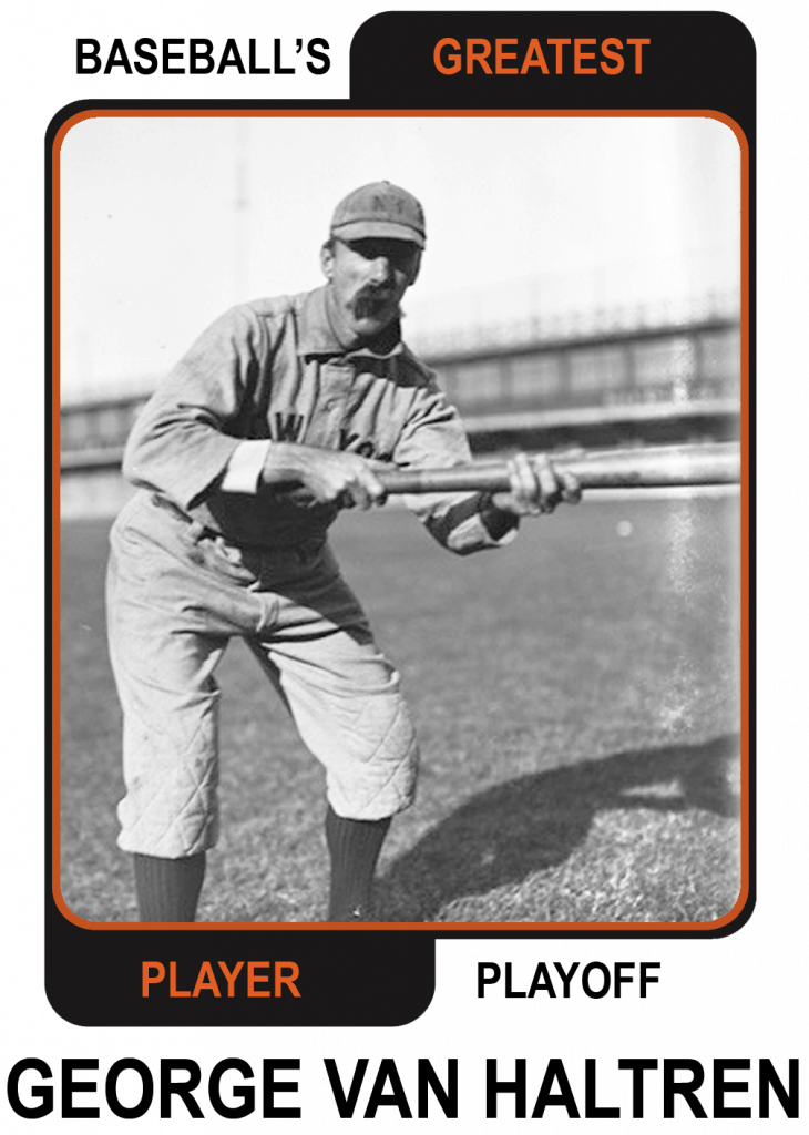 George-Van-Haltren-Card Baseballs Greatest Player Playoff
