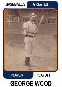George-Wood-Card Baseballs Greatest Player Playoff