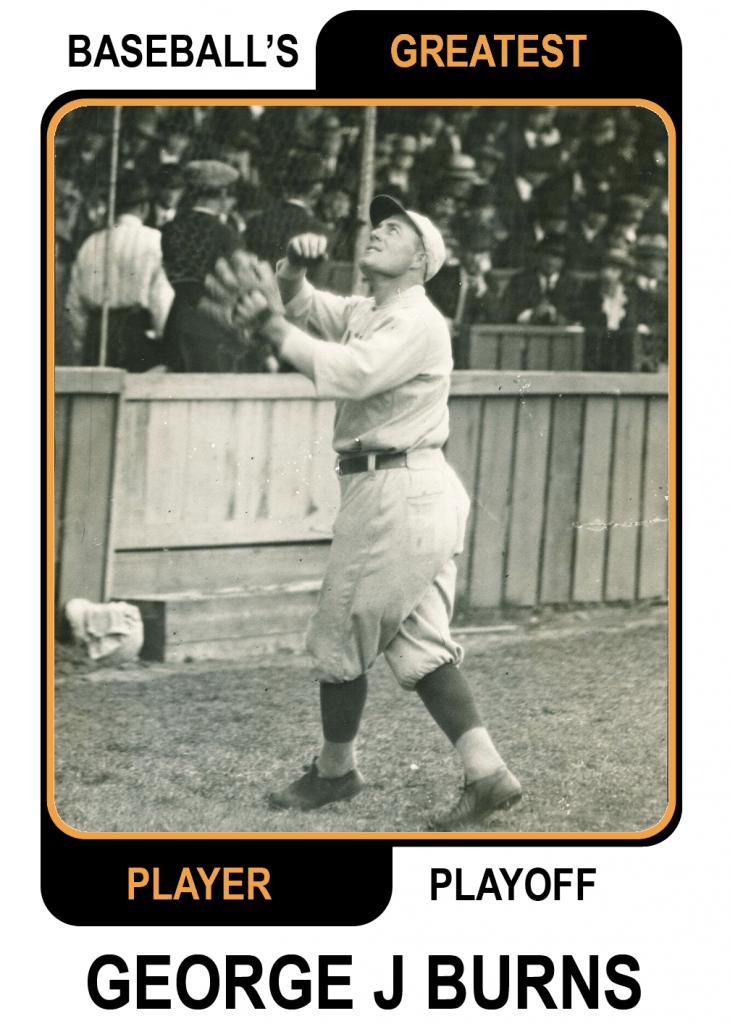 George-j-Burns Baseballs Greatest Player Playoff