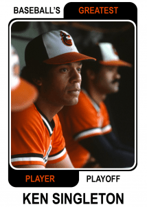 Ken-Singleton-Card Baseballs Greatest Player Playoff