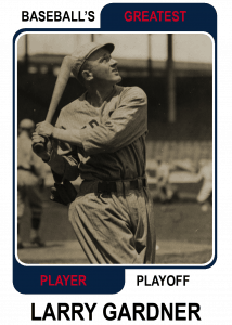 Larry-Gardner-Card2 Baseballs Greatest Player Playoff