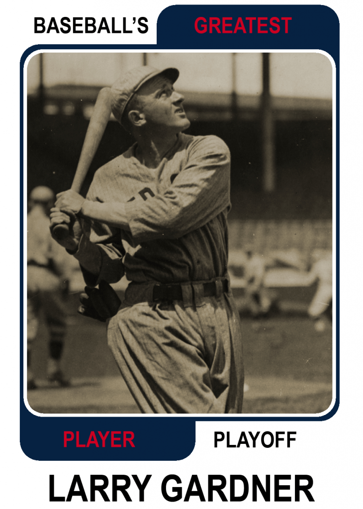 Larry-Gardner-Card2 Baseballs Greatest Player Playoff