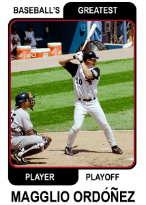 Magglio-Ordonez-Card Baseballs Greatest Player Playoff