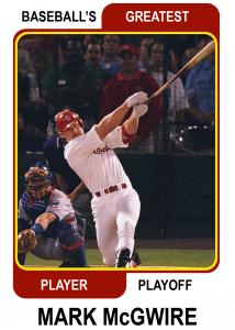 Mark-McGwire-Card Baseballs Greatest Player Playoff Card