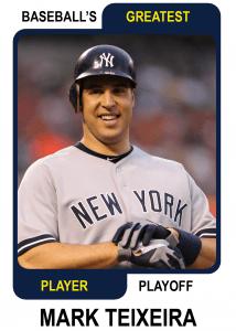 Mark Teixeira Baseball's Greatest Player Playoff