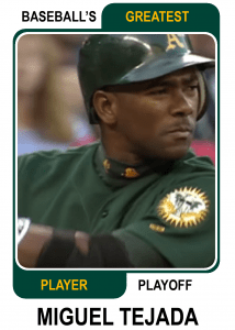 Miguel-Tejada-Card Baseballs Greatest Player Playoff