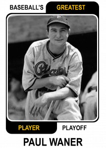 Paul-Waner-Card Baseballs Greatest Player Playoff