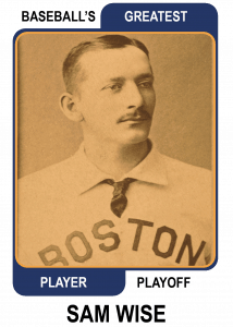 Sam Wise Baseball's Greatest Player Playoff