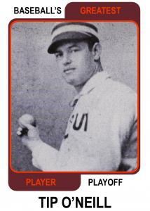 Tip-ONeill-Card Baseballs Greatest Player Playoff