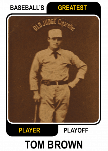 Tom-Brown-Card Baseballs Greatest Player Playoff