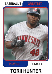 Torii-Hunter-Card Baseballs Greatest Player Playoff