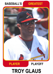 Troy-Glaus Baseballs Greatest Player Playoff Card