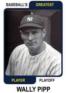 Wally-Pipp-Card Baseballs Greatest Player Playoff