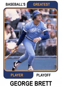 George Brett Baseball's Greatest Player Playoff