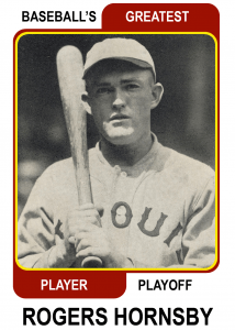 rogers-hornsby-Greatest Player Playoff card