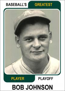Bob-Johnson-Card Baseballs Greatest Player Playoff