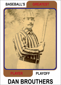 Dan-Brouthers-Card Baseballs Greatest Player Playoff