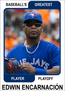 Edwin-Encarnacion-Card Baseballs Greatest Player Playoff