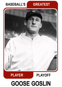 Goose-Goslin-Card Baseballs Greatest Player Playoff