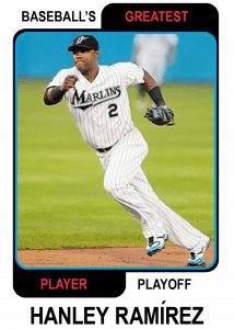 Hanley-Ramirez-Card Baseballs Greatest Player Playoff