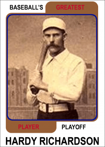 Hardy-Richardson-Card Baseballs Greatest Player Playoff