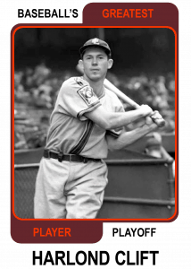 Harlond-Clift-Card Baseballs Greatest Player Playoff