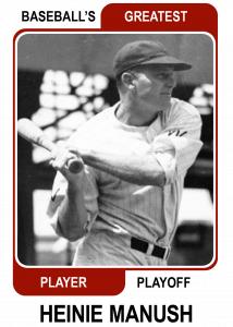 Heinie-Manush-Card Baseballs Greatest Player Playoff