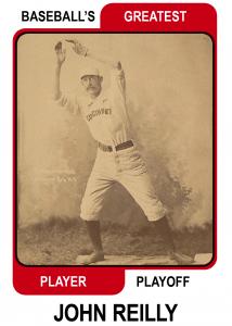 John-Reilly-Card Baseballs Greatest Player Playoff