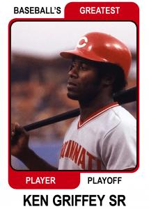 Ken-Griffey-Sr-Card Baseballs Greatest Player Playoff