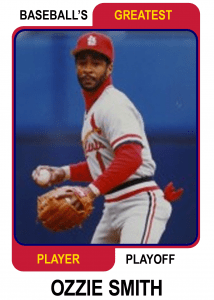 Ozzie-Smith-Card Baseballs Greatest Player Playoff