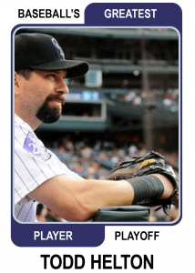 Todd-Helton-Card Baseballs Greatest Player Playoff