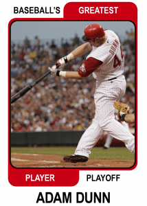 Adam-Dunn-Card Baseballs Greatest Player Playoff