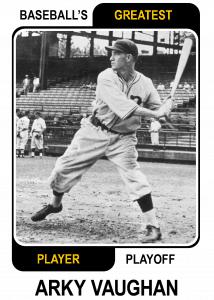 Arky-Vaughan-Card Baseballs Greatest Player Playoff