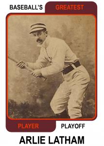 Arlie-Latham-Card Baseballs Greatest Player Playoff Baseballs Greatest Player Playoff
