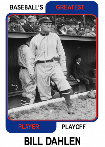 Bill-Dahlen-Card Baseballs Greatest Player Playoff