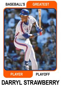 Darryl-Strawberry-Card Baseballs Greatest Player Playoff