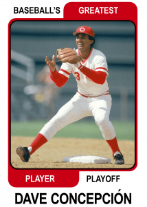 Dave-Concepcion-Card Baseballs Greatest Player Playoff
