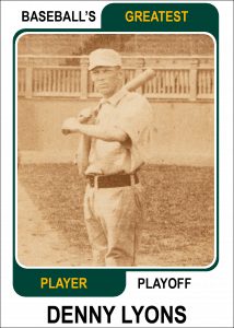 Denny-Lyons-Card Baseballs Greatest Player Playoff