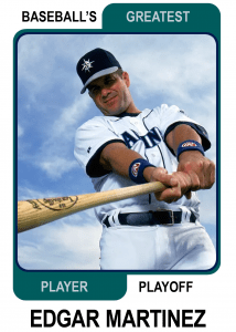 Edgar-Martinez-Card Baseballs Greatest Player Playoff